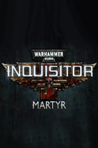 Warhammer 40,000: Inquisitor Martyr