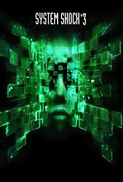 System Shock 3