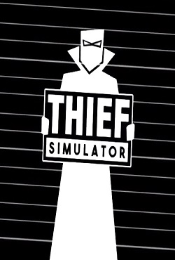 Thief Simulator Механики