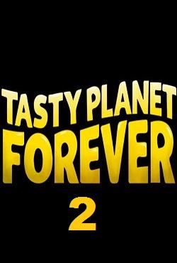 Tasty Planet Forever 2