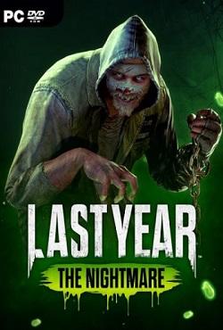 Last Year The Nightmare
