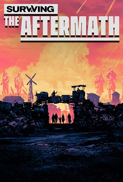 Surviving the Aftermath Механики